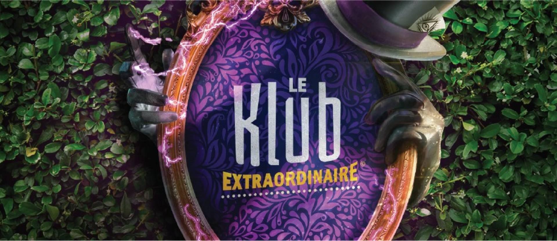 Le Klub Extraordinaire : du 9 au 10 mars 2021